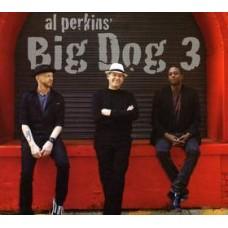 Big Dog 3 - Al Perkins' Big Dog 3