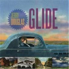 Glide - Jerry Douglas
