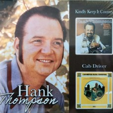 Kindly Keep It Country / Cab Driver - Hank Thompson