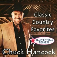 Classic Country Favorites - Chuck Hancock