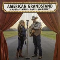 American Grandstand - Rhonda Vincent & Daryle Singletary