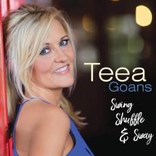 Swing, Shuffle & Sway - Teea Goans