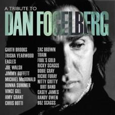 A Tribute To Dan Fogelberg -  Various Artists
