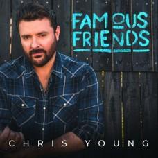 Famous Friends - Chris Young