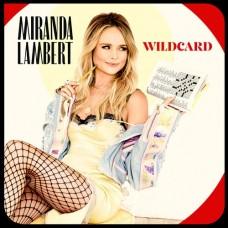 Wildcard - Miranda Lambert