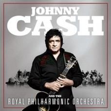 Johnny Cash and the Royal Philharmonic Orchestra - Johnny Cash