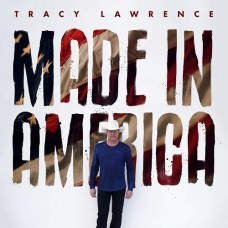Made In America - Tracy Lawrence