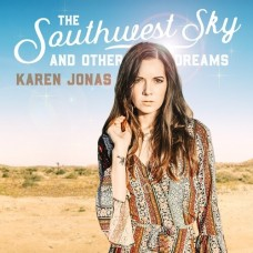 The Southwest Sky and Other Dreams - Karen Jonas