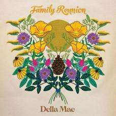 Family Reunion - Della Mae