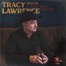 Hindsight 2020 Vol 1: Stairway To Heaven Highway to Hell - Tracy Lawrence