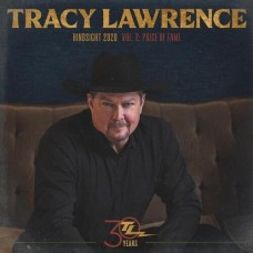 Hindsight 2020 Vol 2: Price Of Fame - Tracy Lawrence