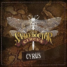 SnakeDoctor Circus - Billy Ray Cyrus