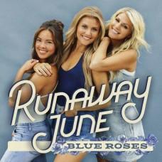 Blue Roses -  Runaway June