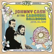 Bear's Sonic Journals: Carousel Ballroom April 24 1968 - Johnny Cash