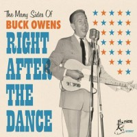 The Many Sides Of Buck Owens: Right After The Dance - Buck Owens