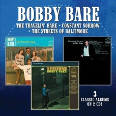 The Travelin' Bare / Constant Sorrow / Streets Of Baltimore - Bobby Bare