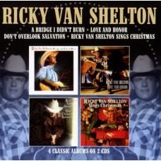 A Bridge I Didn't Burn / Love And Honor / Don't Overlook Salvation / Sings Christmas - Ricky Van Shelton