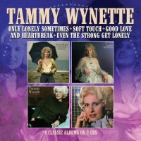 Only Lonely Sometimes / Soft Touch / Good Love & Heartbreak / Even The Strong Get Lonely - Tammy Wynette