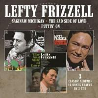 Saginaw Michigan / The Sad Side Of Love Puttin' On (Plus 16 Bonus Tracks) - Lefty Frizzell