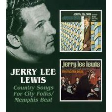 Country Songs For City Folk / Memphis Beat - Jerry Lee Lewis