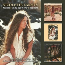 Nicolette / In The Nick Of Time / Radioland - Nicolette Larson