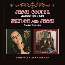 A Country Star Is Born / Leather And Lace - Jessi Colter & Waylon Jennings