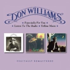 Especially For You / Listen To The Radio / Yellow Moon - Don Williams