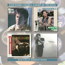 Street Language / Keys To The Highway / Life Is Messy / The Outsider - Rodney Crowell