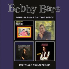 Detroit City & Other Hits / 500 Miles Away From Home / Talk Me Some Sense / A Bird Named Yesterday - Bobby Bare