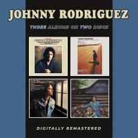 Introducing / All I Ever Meant To Do Was / Sing My Third Album / Songs About Ladies And Love - Johnny Rodriguez