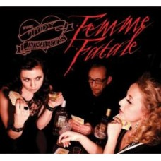 Femme Fatale - The Toy Hearts