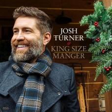 King Size Manger - Josh Turner
