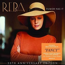 Rumor Has It: 30th Anniversary Edition - Reba McEntire