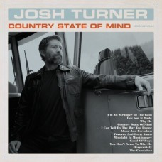 Country State Of Mind - Josh Turner