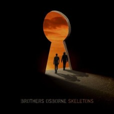 Skeletons - Brothers Osborne