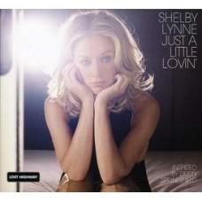 Just A Little Lovin' - Shelby Lynne
