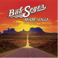 Ride Out [Deluxe] - Bob Seger