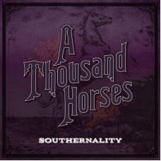 Southernality - A Thousand Horses