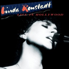 Live In Hollywood - Linda Ronstadt
