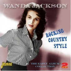 Rocking Country Style: The Early Album Collection [2xCD] - Wanda Jackson