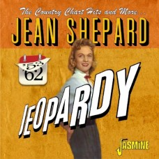 Jeopardy: The Country Chart Hits and More 1953-1962 - Jean Shepard