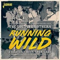 Running Wild - Greatest Hits 1954-1962 -  Louvin Brothers
