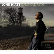 Same Old Man - John Hiatt