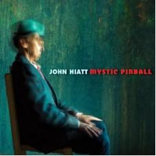 Mystic Pinball - John Hiatt
