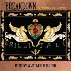 Breakdown On 20th Ave. South - Buddy and Julie Miller