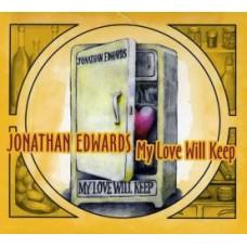 My Love Will Keep - Jonathan Edwards