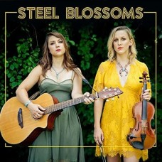 Steel Blossoms -  Steel Blossoms