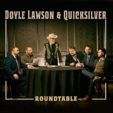 Roundtable - Doyle Lawson & Quicksilver