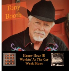 Happy Hour & Workin' At The Car Wash Blues - Tony Booth