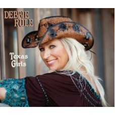 Texas Girls - Debbie Rule